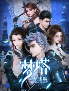 Dream Tower – Meng Ta: Xue Mi Cheng [All Seasons]