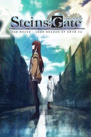 Steins Gate the Movie: Load Region of Déjà vu (2013)