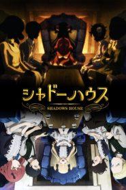Shadows House[All Seasons]